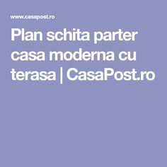 Plan schita parter casa moderna cu terasa | CasaPost.ro