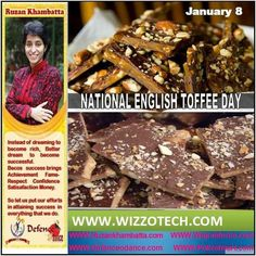 Recognized by the National Confectioners Associations and celebrated by millions across the country January 8th of each year celebrates National English Toffee Day.  #youthicon #motivationalspeaker #inspirationalspeaker #mentor #personalitydevelopment #womenempowerment #womenentrepreneur #entrepreneur #ruzankhambatta #womenleaders #NATIONALENGLISHTOFFEEDAY