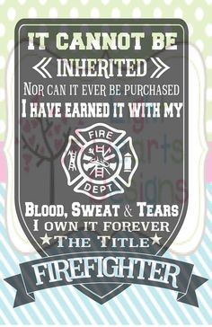 Firefighter Plege - Can't be Inherited Earned with Blood Sweat and Tears SVG Studio file for vinyl c Firefighter Training, Firefighter Paramedic, Firefighter Decor, Volunteer Firefighter Quotes, Firefighter Cross, American Firefighter, Firefighter Family, Firefighters Wife, Female Firefighter