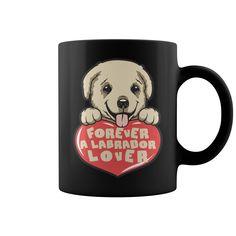 Forever A Labrador Lover  Mugs
