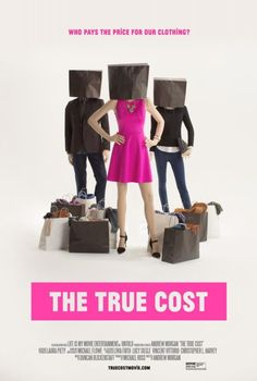 The True Cost - Directed by Andrew Morgan. With Livia Giuggioli, Stella McCartney, Vandana Shiva, Richard Wolff. The True Cost is a documentary film exploring the impact of fashion on people and the planet. Films Netflix, Hd Movies, Movies Online, Movie Tv, Movies 2019, Vandana Shiva, Fast Fashion, Slow Fashion, Ethical Fashion