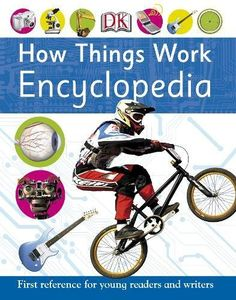 How Things Work Encyclopedia (First Reference):