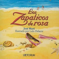 Jose Marti's Los Zapaticos De Rosa - I can't read this without balling.