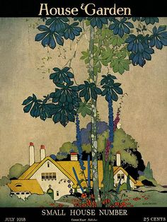House & Garden Cover - July 1918 Poster Print by H. George Brandt at the Condé Nast Collection Art Deco Illustration, Magazine Illustration, Illustrations, Storybook Cottage, Cottage Art, Vintage Images, Vintage Posters, Cover Art, Magazine Art