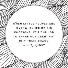 We are here to help with those big emotions! # Parenting quotes Children's Mental Health Counseling Services in Roseville, MN Quotes For Kids, Great Quotes, Quotes To Live By, Me Quotes, Quotes Children, Teaching Children Quotes, Child Quotes, Protecting Children Quotes, Being A Mum Quotes