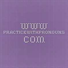 www.practicewithpronouns.com