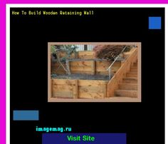 How To Build Wooden Retaining Wall 175719 - The Best Image Search