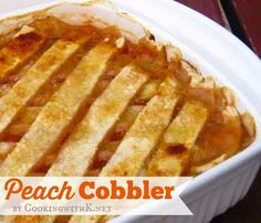 Cooking with K | Southern Kitchen Happenings: Fresh Peach Cobbler With A Homemade Double Crust {Granny's Recipe}