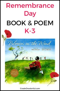 """Children's book """"Blowin in the Wind"""" by Bob Dylan. I also have some poppy booklets for first graders to practice their printing. Perfect for Remembrance Day or Veterans Day. Remembrance Day Poems, Remembrance Day Activities, Veterans Day Activities, Kids Activities At Home, Veterans Day Elementary, Poppies Poem, Canada Day Fireworks, Blowin' In The Wind, Kindergarten Books"""