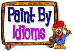 Idioms add color to language. Help FunBrain.com's grand master, Salvabear Dali, finish his paintings by identifying the correct expression. - Idioms add color to language. - Pinned by @PediaStaff – Please visit ht.ly/63sNt for all (hundreds of) our pediatric therapy pins