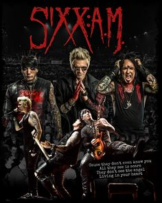 Today I've been rocking out to Sixx AM.