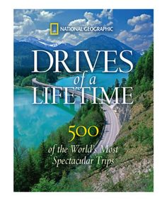 Look at this #zulilyfind! Drives of a Lifetime Hardcover by National Geographic #zulilyfinds