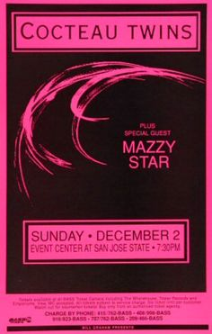 zgmfd:Cocteau Twins with Mazzy Star concert poster. San Jose...