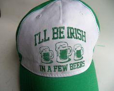 Vintage St Patricks Day Hat I'll Be Irish in a Few by YellowMod