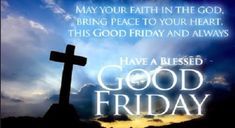 Share this on WhatsAppSpread the spirit of Good Friday with these good Friday messages and good Friday wishes. Send these quotes about good Friday to [. Good Friday Message, Friday Messages, Friday Wishes, Wishes Messages, Night Wishes, Friday Morning Quotes, Good Friday Quotes Jesus, Its Friday Quotes, Sunday Quotes