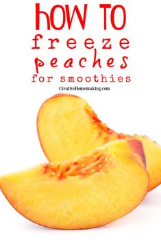 Easy tips for freezing sliced peaches for smoothies! #creativehomemaking Canning Recipes, Homemaking, Family Meals, Cleaning Hacks, Helpful Hints, Smoothies, Main Dishes, Dinner Recipes, Frozen