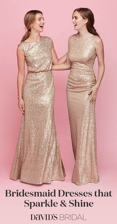 Start with a rose gold bridesmaid dress—then add sparkle! Gold and silver metallic steal the show, too. Shop the whole dazzling collection at davidsbridal.com.