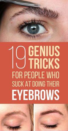 17 Genius Tricks For Getting The Best Damn Eyebrows Of Your Life #beautytipsformakeup