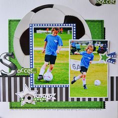 Scrappin' Sports & More: Suzanna Lee shares a wonderful Soccer layout!