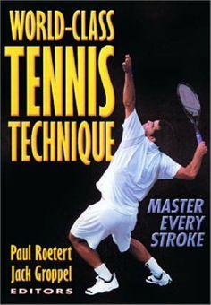 World Class Tennis Technique by Paul Roetert et al., http://www.amazon.co.uk/dp/0736037470/ref=cm_sw_r_pi_dp_4CTvtb0VVA64A
