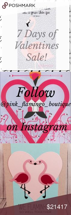 💘7 day Valentine Day Sale at the Pink Flamingo!💘 Get ready for my #poshmark closets #7daysofvalentinespromo to begin! I will list an outfit befitting of a Valentines date on my IG and mark it with a special # that when commented on the listing here in my #poshmarkcloset will get you 20% off! It's that easy.. see it.. love it.. # it.. save $ and buy it then wear it!  Must be following me on Instagram @pink_flamingo_boutique Will be including things like: ⚡heels ⚡dresses ⚡sparkly things…