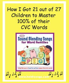 Heidisongs Resource:  How I Got 21 Out of 27 Children to Master 100% of Their CVC Words