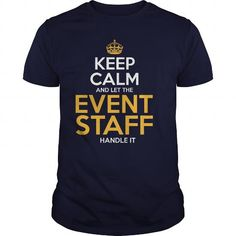Awesome Tee For Event Staff T Shirts, Hoodies. Check Price ==► https://www.sunfrog.com/LifeStyle/Awesome-Tee-For-Event-Staff-126404349-Navy-Blue-Guys.html?41382