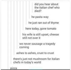 YOU GET A PUN, YOI GET A PUN, WE ALL GET A PUN..except for the chef