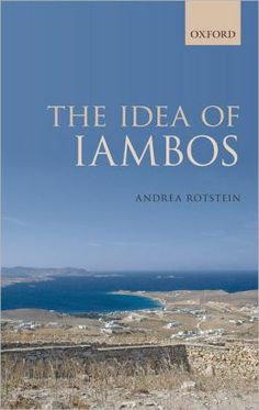 The idea of Iambos / Andrea Rotstein - Oxford : Oxford University Press, 2010