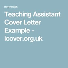 teaching assistant cover letter example icoverorguk. Resume Example. Resume CV Cover Letter