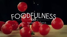Foodfulness in 7 steps on Vimeo