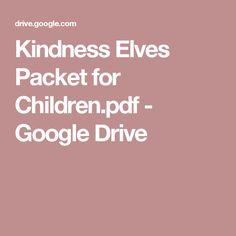 Kindness Elves Packet for Children.pdf - Google Drive