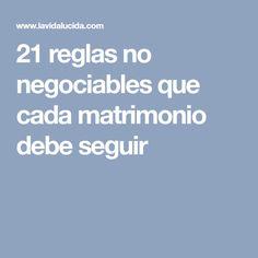 21 reglas no negociables que cada matrimonio debe seguir