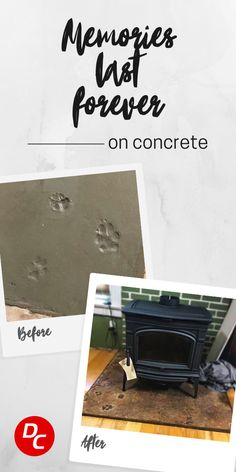 Create a one-of-a-kind statement piece with your dog's paw print in concrete. Coat your dog's paw with petroleum jelly Vaseline. Press your dog's paw into the concrete. Immediately wipe the paw with a wet towel. Wash your dog's paw with water and dog wash. Let concrete cure for 28 days. Stain with your favorite Direct Colors concrete stain and you are done!