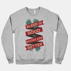 Sleep Is Good But Books Are... | T-Shirts, Tank Tops, Sweatshirts and Hoodies | HUMAN  Crewneck Heather grey