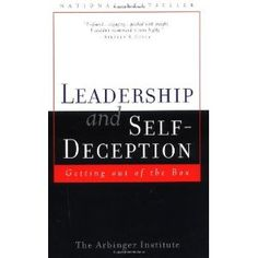 A good read that leaves you a place of power.    By The Arbinger Institute: Leadership and Self Deception: Getting Out of the Box