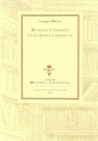 MUJERES Y PODERES EN LA ESPAÑA MEDIEVAL http://catalogues-bu.univ-lemans.fr/flora_umaine/jsp/index_view_direct_anonymous.jsp?PPN=156941589