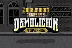 DEMOLICIÓN  by jakejarkor on @Graphicsauthor