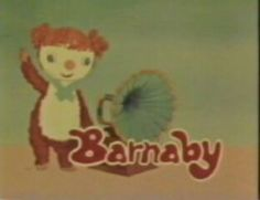 Barnaby aka beertje colargol, books written by Olga Pouchine in the Series date from the 1970s Childhood, My Childhood Memories, Great Memories, Morning Cartoon, Kids Tv, Sister Love, The Old Days, My Memory, Vintage Toys
