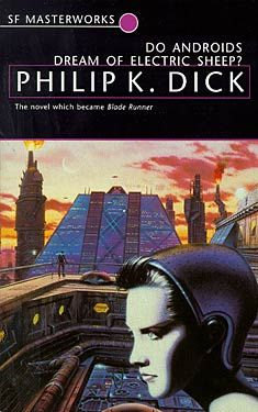Philip K. Dick, Do Androids Dream Of Electric Sheep? SF Masterworks Science Fiction #TheGateway