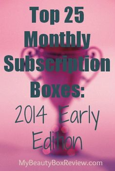 Top 25 Monthly Subscription Boxes