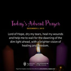 Today's prayer: Loving God, light in me a desire to prepare for your coming… Fatima Prayer, Today's Prayer, Daily Prayer, Prayer For Mothers, Prayer For Today, Advent Scripture, Advent Prayers, Longing For You, Pink Candles