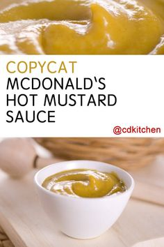 A recipe for McDonald's Hot Mustard Sauce For Nuggets made with Dijon mustard, prepared mustard, Heinz 57 sauce, mayonnaise, sour Mcdonalds Hot Mustard Sauce Recipe, Mcdonald's Hot Mustard Recipe, Chinese Hot Mustard Recipe, Dijon Mustard Sauce, Pesto, Mcdonalds Recipes, Hot Sauce Recipes, Fondue Recipes, Dips