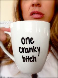 Handwritten Personalized ONE CRANKY BITCH Coffee by AnchoredByJ