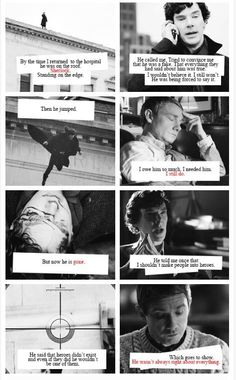 It makes me sad to think that John liked the idea of telling sherlock he isn't always right, but he probably never imagined saying it while being proud of Sherlock and at the same time wishing it wasn't true.