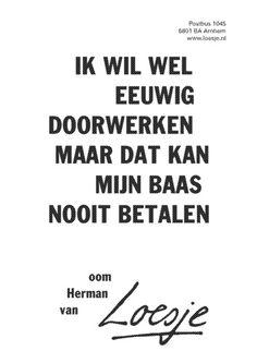 loesje spreuken werk 106 beste afbeeldingen van Economie   Loesjes   Dutch quotes  loesje spreuken werk