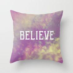 Believe Throw Pillow by Rachel Burbee