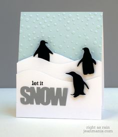 Let It Snow by jeanmanis - Cards and Paper Crafts at Splitcoaststampers