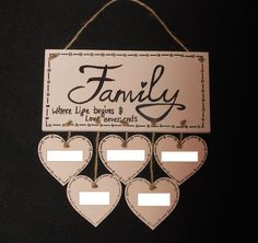 handmade family plaque  https://www.facebook.com/pages/Handmade-with-Love/457557890986579