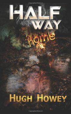 Half Way Home by Hugh Howey,http://www.amazon.com/dp/1481222961/ref=cm_sw_r_pi_dp_Qca4sb0Y932ZF1H8